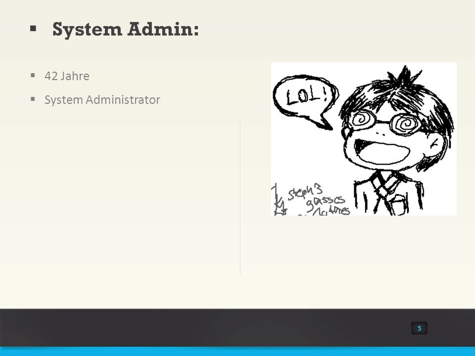 System Admin: 42 Jahre System Administrator 5