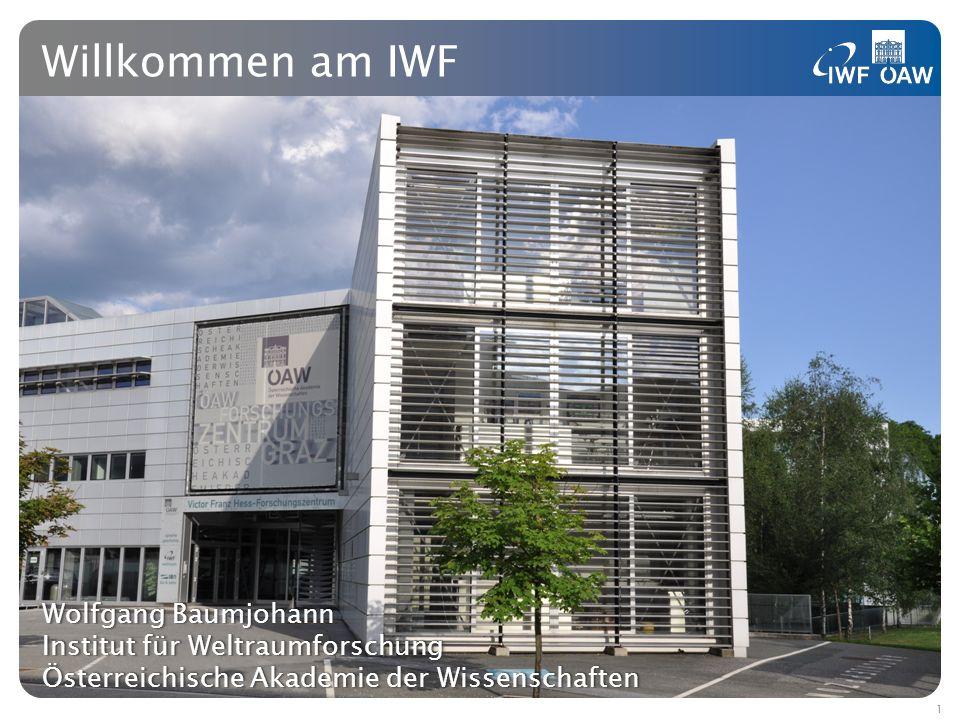 Wolfgang BaumjohannWolfgang Baumjohann Institut für WeltraumforschungInstitut für Weltraumforschung Österreichische Akademie der WissenschaftenÖsterre