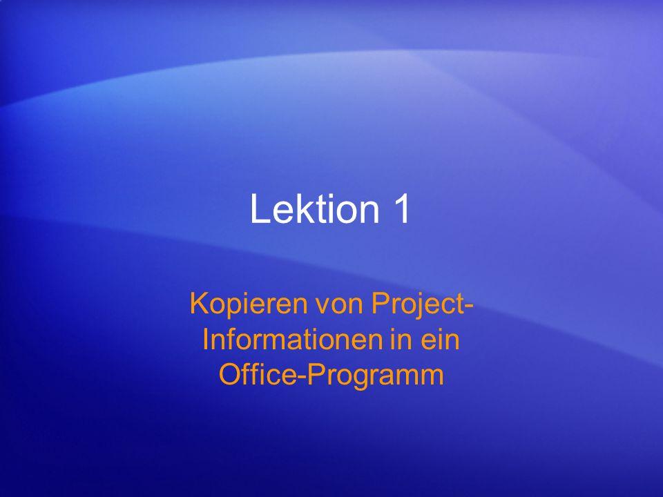 Präsentieren eines Projekts in Word, PowerPoint oder Visio Kopieren von Project-Informationen in ein Office-Programm Sie haben ein Projekt über Wochen vorbereitet und möchten nun Ihren Kollegen das Ergebnis Ihrer Arbeit vorstellen.