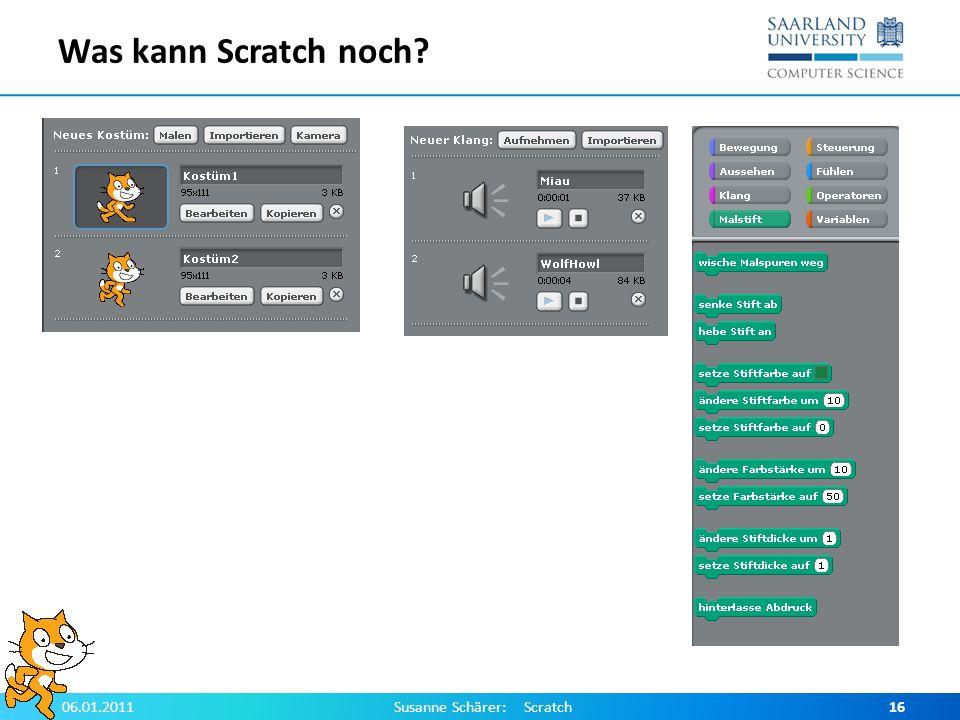 Was kann Scratch noch? 06.01.2011Susanne Schärer: Scratch16