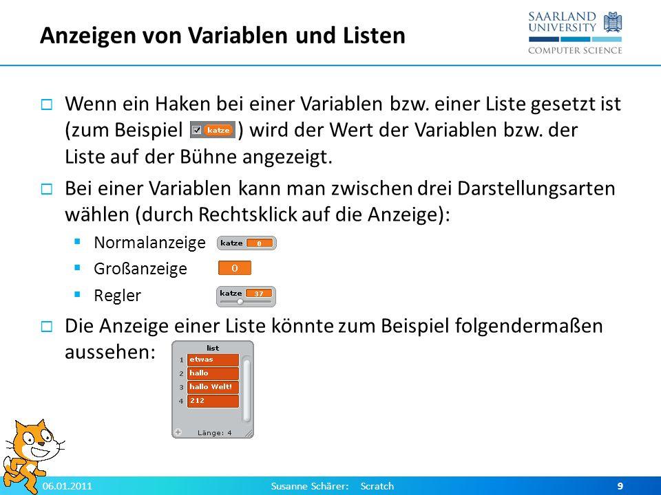 Anzeigen von Variablen und Listen Wenn ein Haken bei einer Variablen bzw. einer Liste gesetzt ist (zum Beispiel ) wird der Wert der Variablen bzw. der