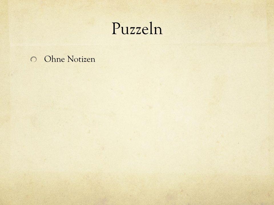Puzzeln Ohne Notizen