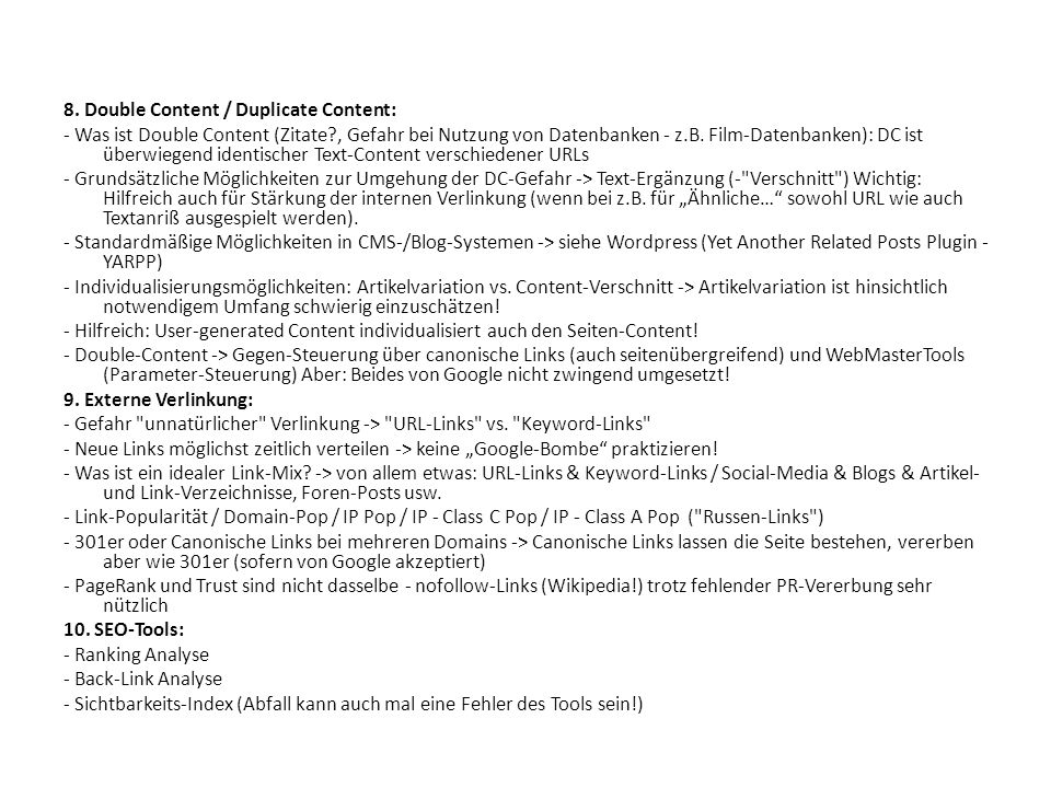 8. Double Content / Duplicate Content: - Was ist Double Content (Zitate?, Gefahr bei Nutzung von Datenbanken - z.B. Film-Datenbanken): DC ist überwieg
