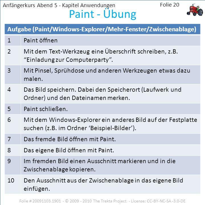 Aufgabe (Paint/Windows-Explorer/Mehr-Fenster/Zwischenablage) 1Paint öffnen 2Mit dem Text-Werkzeug eine Überschrift schreiben, z.B. Einladung zur Compu