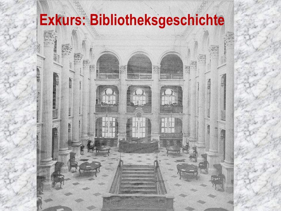 Exkurs: Bibliotheksgeschichte