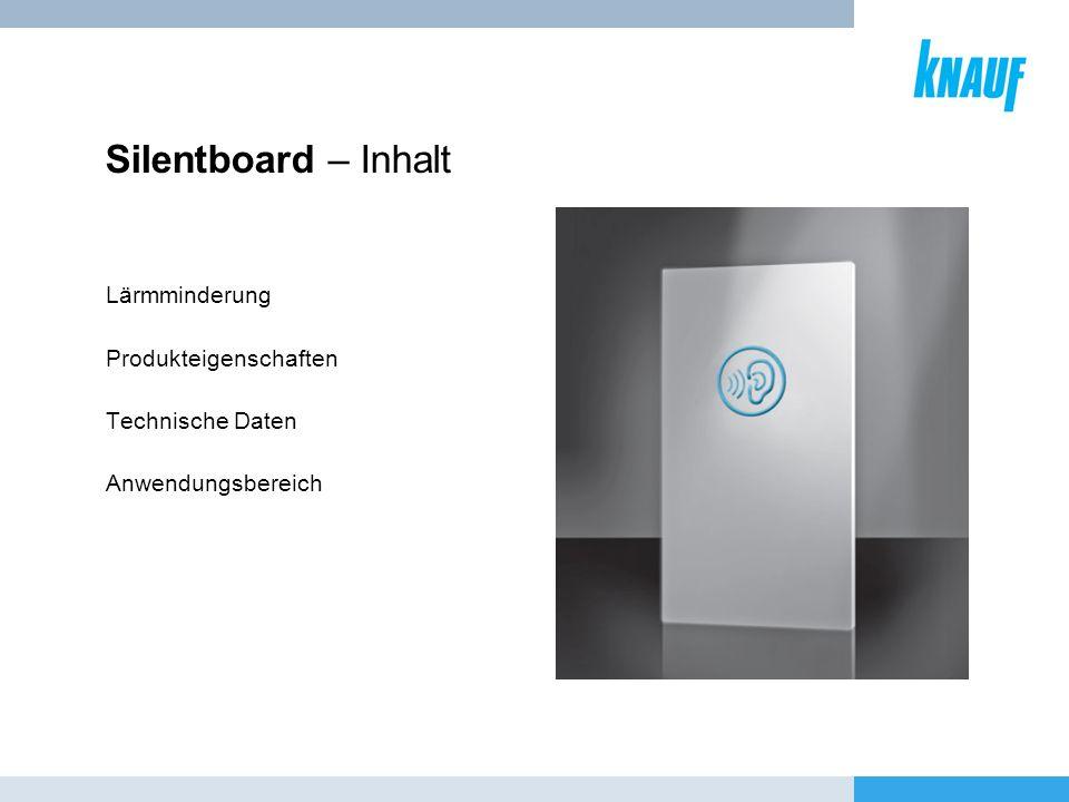 Silentboard – Inhalt Lärmminderung Produkteigenschaften Technische Daten Anwendungsbereich