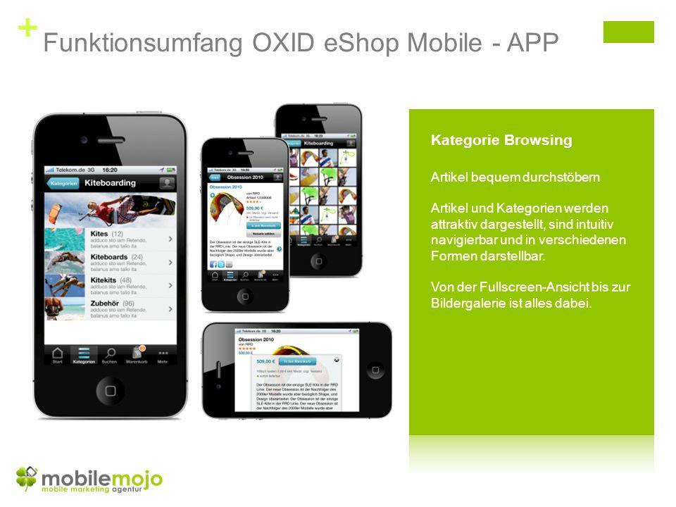 + Funktionsumfang OXID eShop Mobile - APP