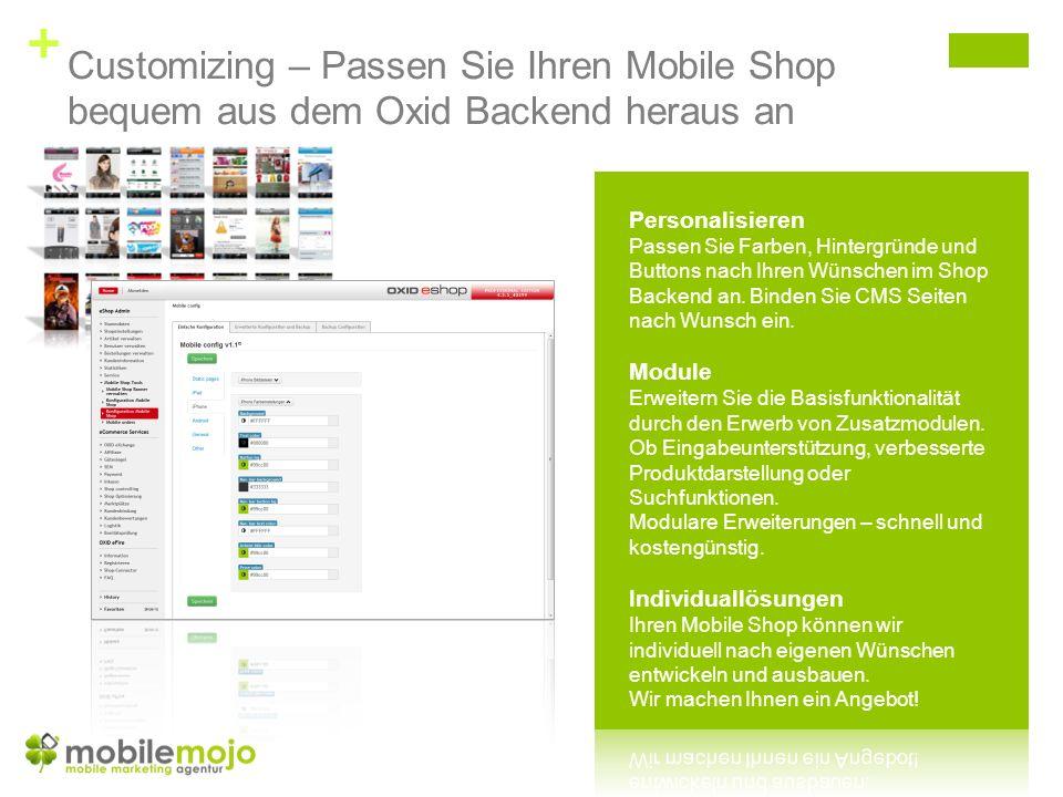 + Customizing – Passen Sie Ihren Mobile Shop bequem aus dem Oxid Backend heraus an