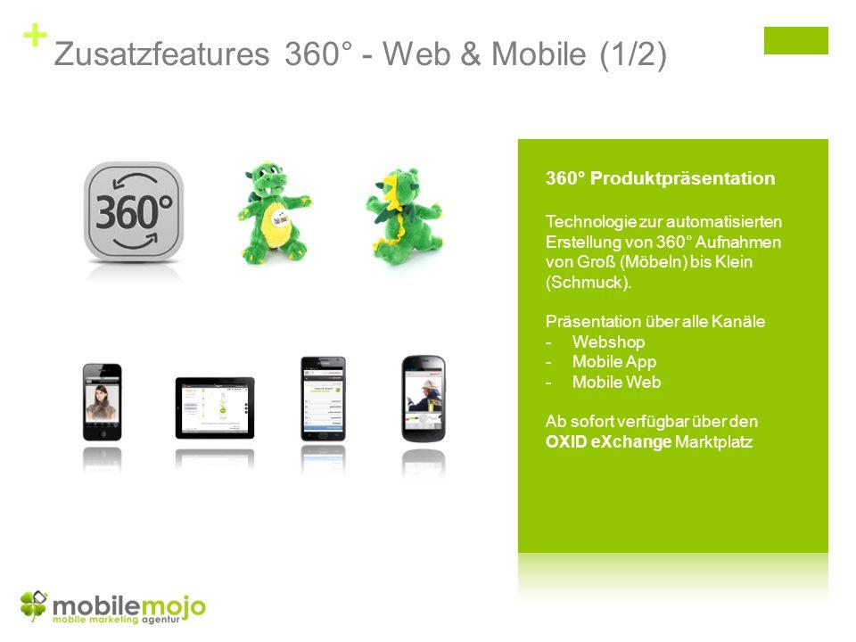 + Zusatzfeatures 360° - Web & Mobile (1/2)