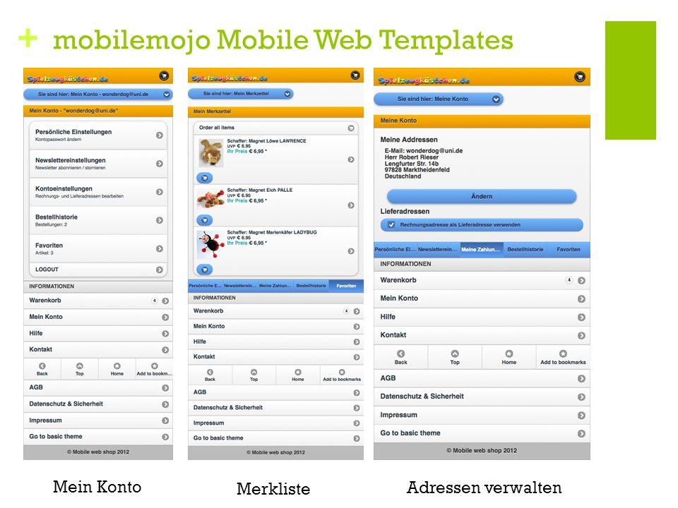 + mobilemojo Mobile Web Templates Mein Konto Merkliste Adressen verwalten