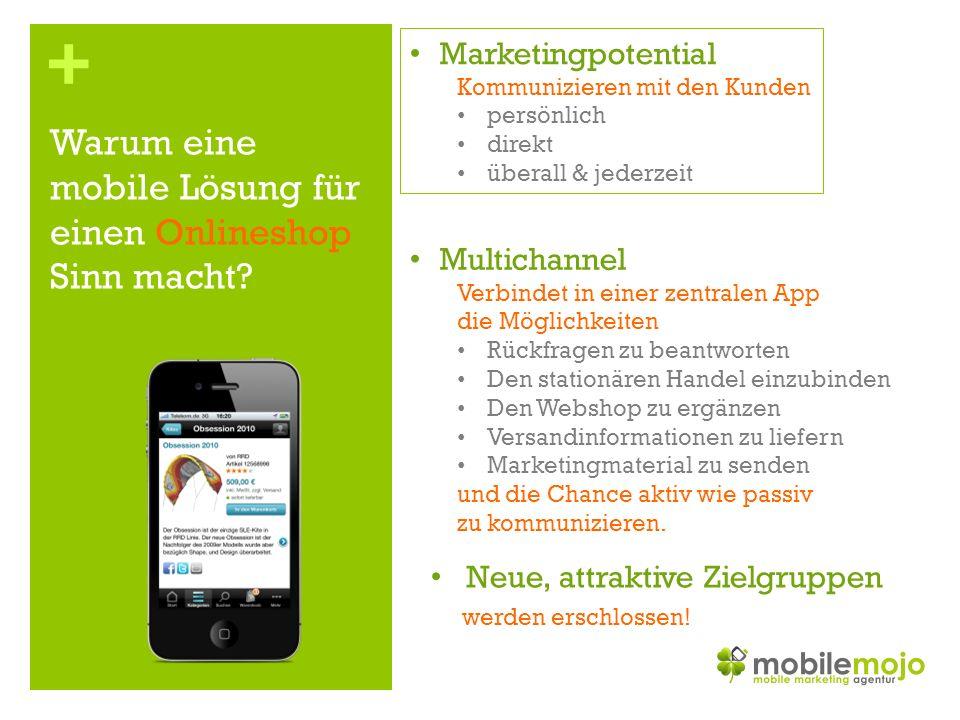 + Warum eine mobile Lösung für einen Onlineshop Sinn macht.