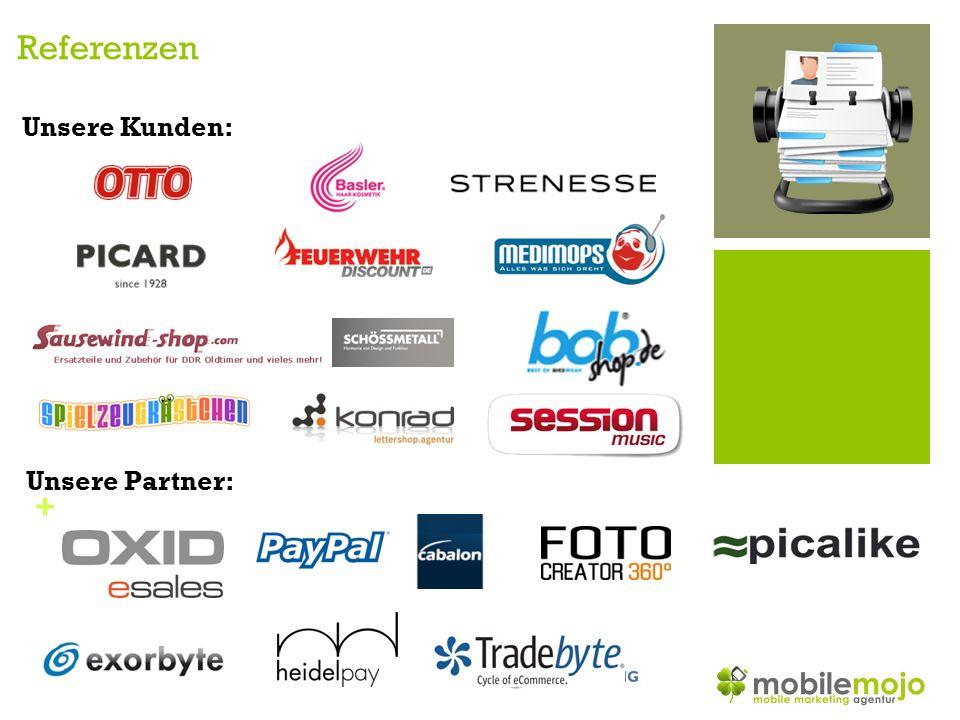 + Referenzen Unsere Kunden: Unsere Partner: