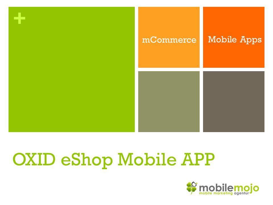 + Shopping + mobiler Mehrwert führt zusammen zum Erfolg.