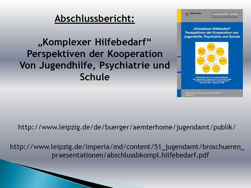 http://www.leipzig.de/de/buerger/aemterhome/jugendamt/publik/ http://www.leipzig.de/imperia/md/content/51_jugendamt/broschueren_ praesentationen/absch