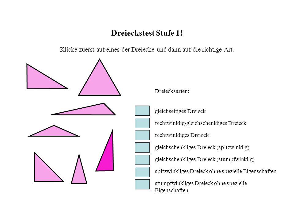 Dreieckstest Stufe 1.Klicke zuerst auf eines der Dreiecke und dann auf die richtige Art.