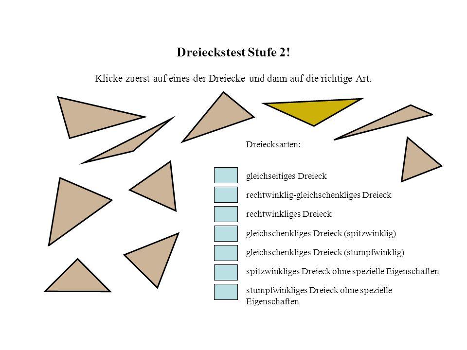 Dreieckstest Stufe 2.Klicke zuerst auf eines der Dreiecke und dann auf die richtige Art.