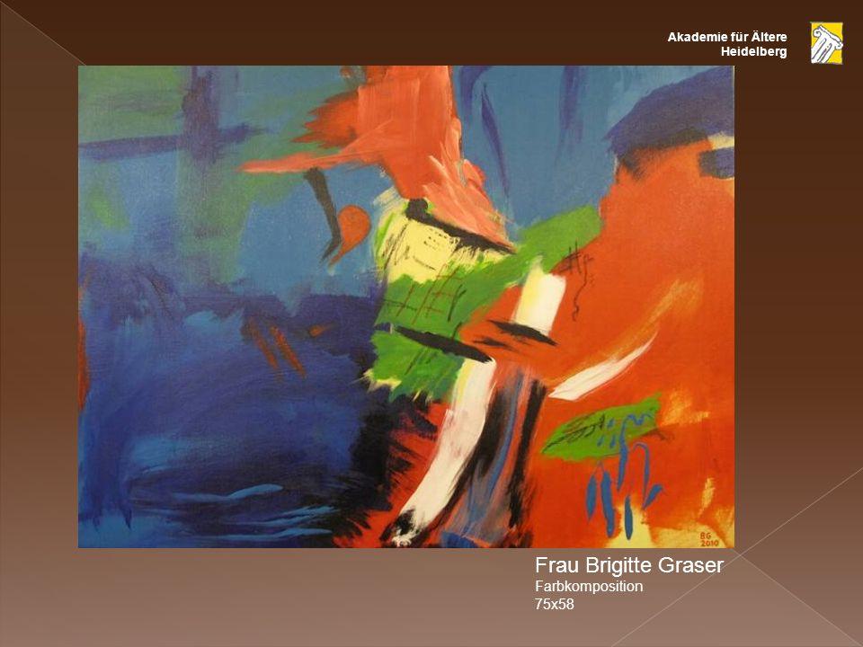 Akademie für Ältere Heidelberg Frau Brigitte Graser Farbkomposition 75x58