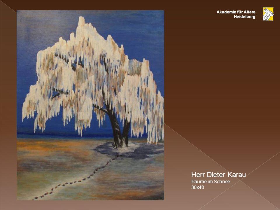 Akademie für Ältere Heidelberg Herr Dieter Karau Bäume im Schnee 30x40