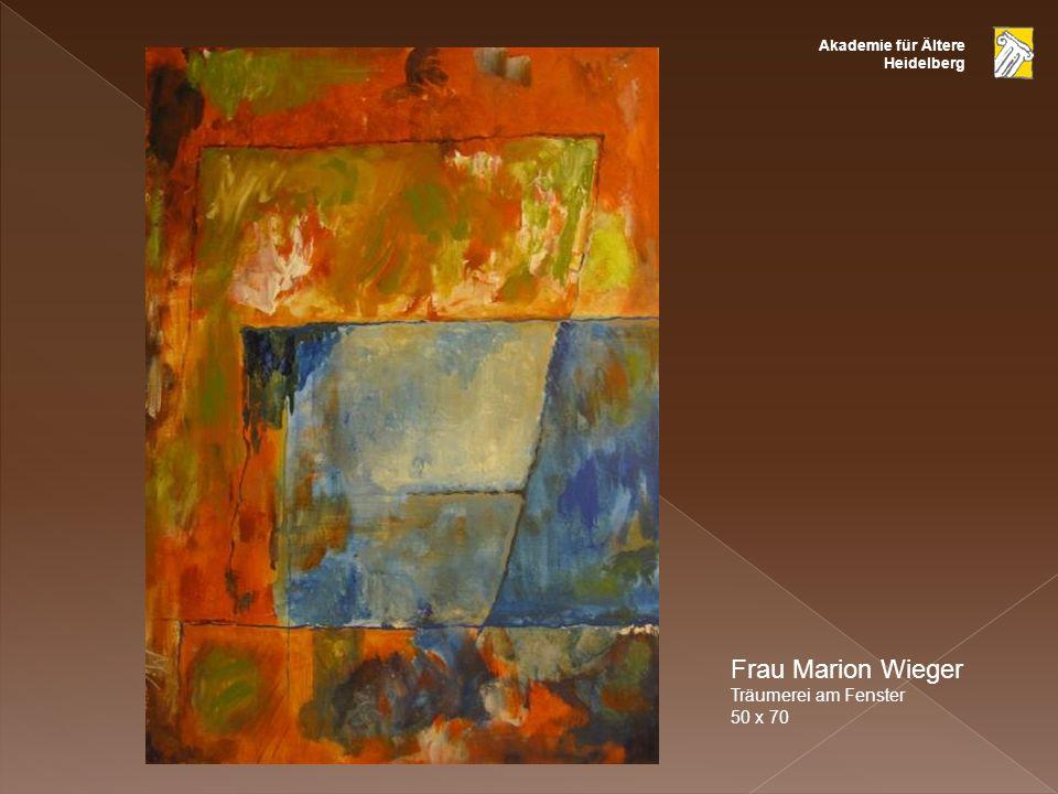 Akademie für Ältere Heidelberg Frau Marion Wieger Träumerei am Fenster 50 x 70