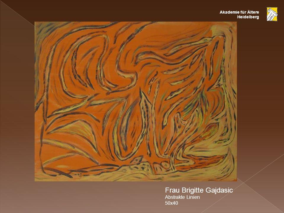 Akademie für Ältere Heidelberg Frau Brigitte Gajdasic Abstrakte Linien 50x40