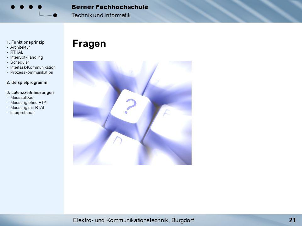 Elektro- und Kommunikationstechnik, Burgdorf21 Berner Fachhochschule Technik und Informatik Fragen 1. Funktionsprinzip - Architektur - RTHAL - Interru