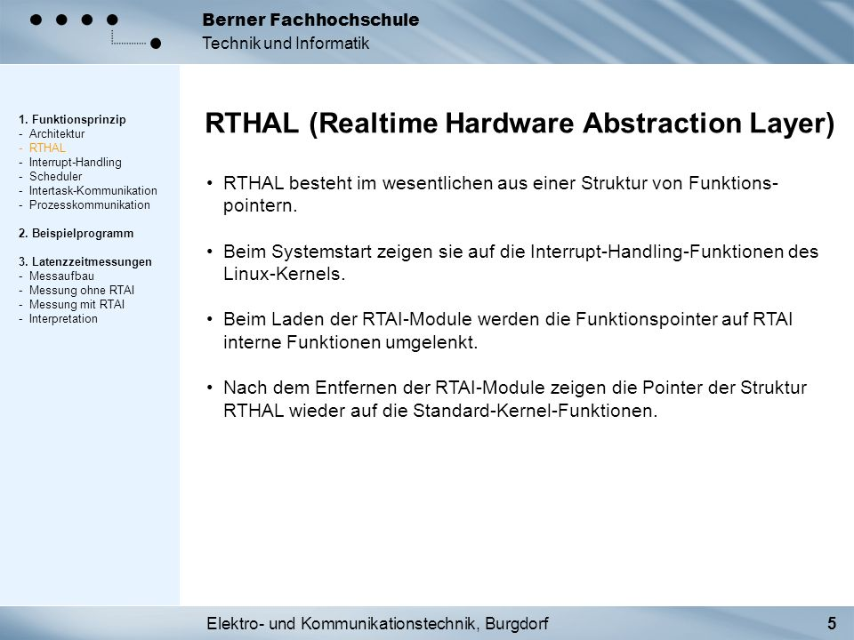 Elektro- und Kommunikationstechnik, Burgdorf5 Berner Fachhochschule Technik und Informatik RTHAL (Realtime Hardware Abstraction Layer) 1. Funktionspri