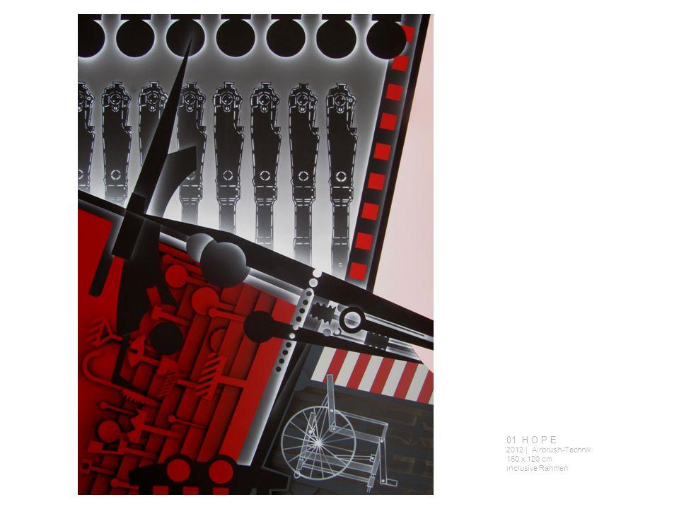 01 H O P E 2012 | Airbrush-Technik 160 x 120 cm inclusive Rahmen
