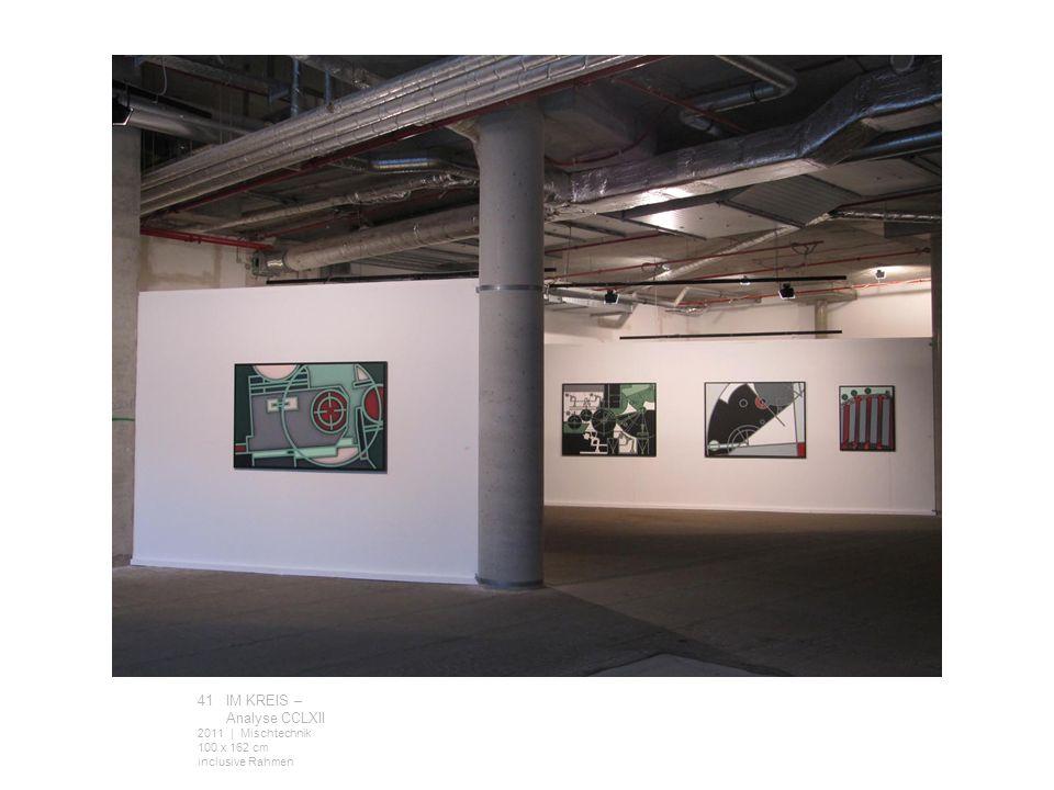 41 IM KREIS – Analyse CCLXII 2011 | Mischtechnik 100 x 162 cm inclusive Rahmen