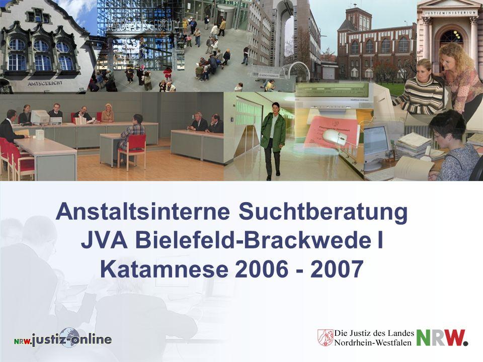 Anstaltsinterne Suchtberatung JVA Bielefeld-Brackwede I Katamnese 2006 - 2007