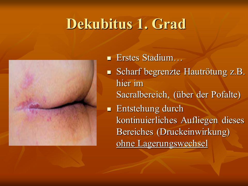 Dekubitus 1.Grad Dekubitus 1.