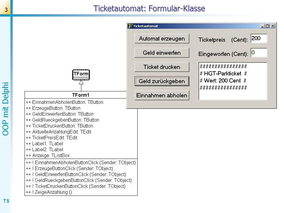 TS OOP mit Delphi 4 Ticketautomat: Klassendiagramm Aufrufe