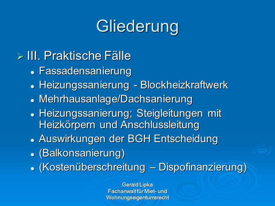 Gerald Lipka Fachanwalt für Miet- und Wohnungseigentumsrecht § 16 Abs.