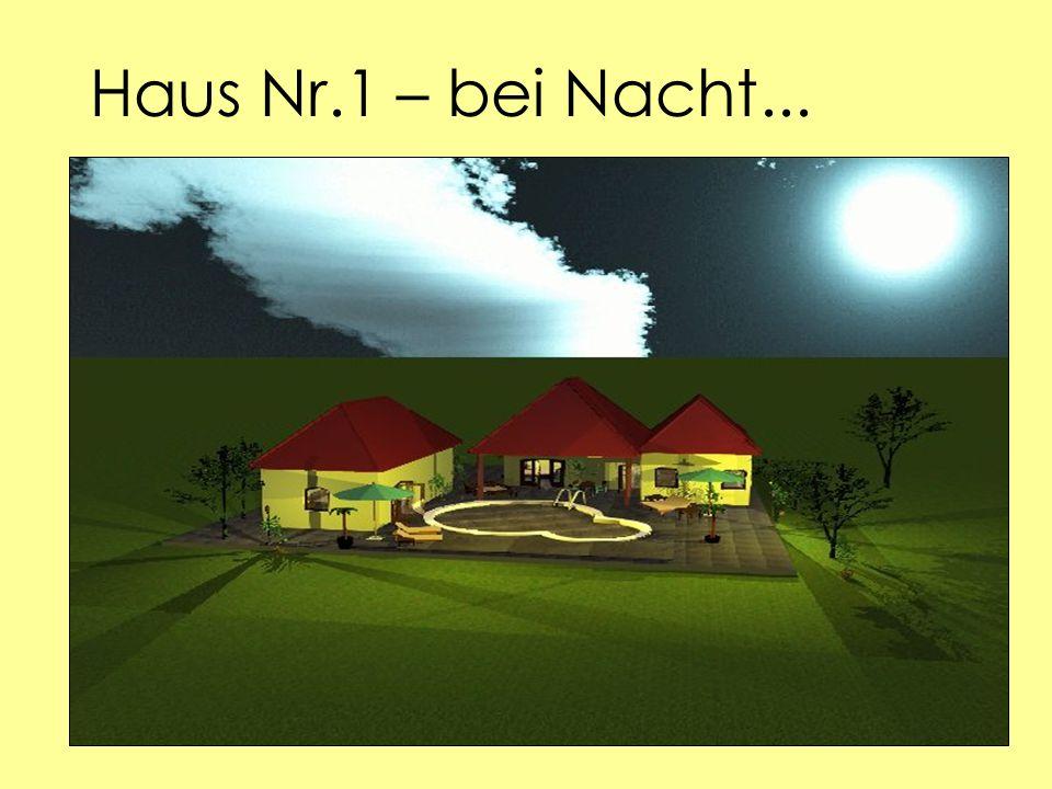 Haus Nr.1 – bei Nacht...