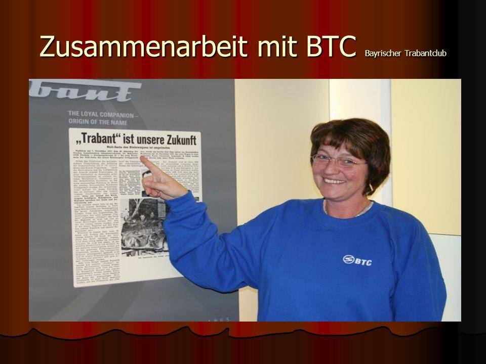 Zusammenarbeit mit BTC Bayrischer Trabantclub
