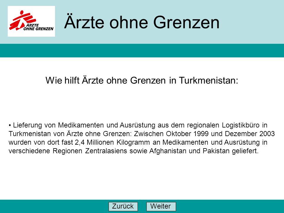 WeiterZurück Ärzte ohne Grenzen Lieferung von Medikamenten und Ausrüstung aus dem regionalen Logistikbüro in Turkmenistan von Ärzte ohne Grenzen: Zwis