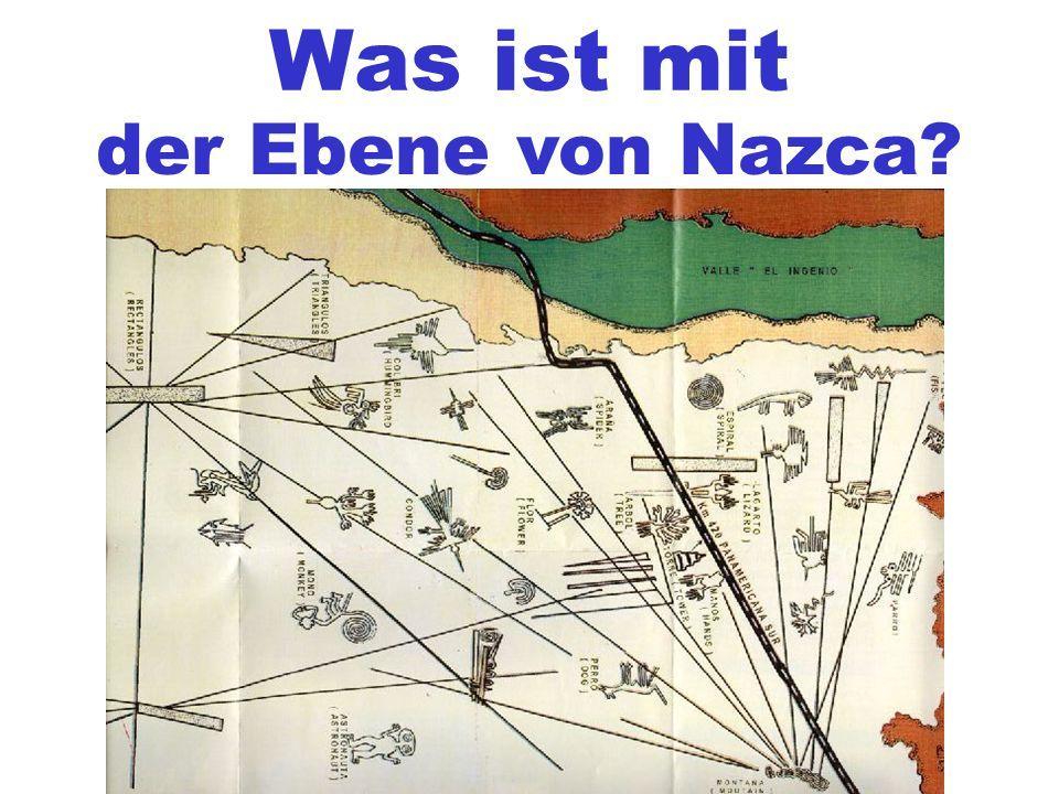 Was ist mit der Ebene von Nazca