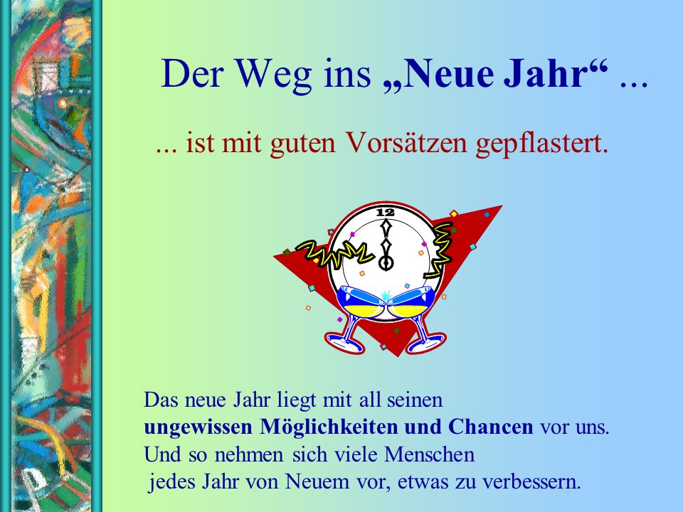 FunFriends www. FunFriends.de Neujahrsvorsätze Alle Jahre wieder...