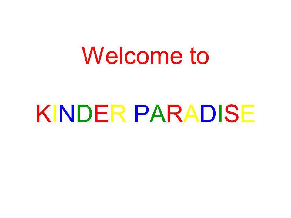 Welcome to KINDER PARADISE
