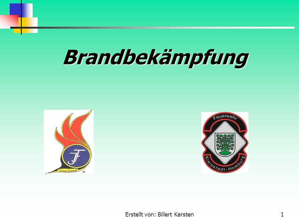 Erstellt von: Billert Karsten1 Brandbekämpfung