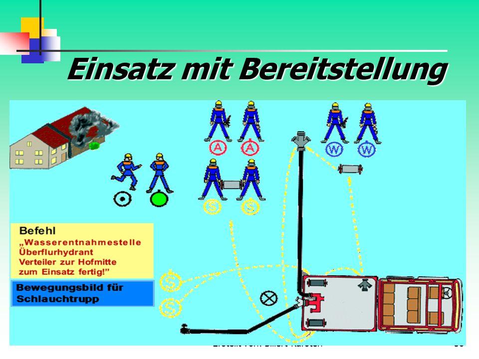 Erstellt von: Billert Karsten38 Einsatz mit Bereitstellung