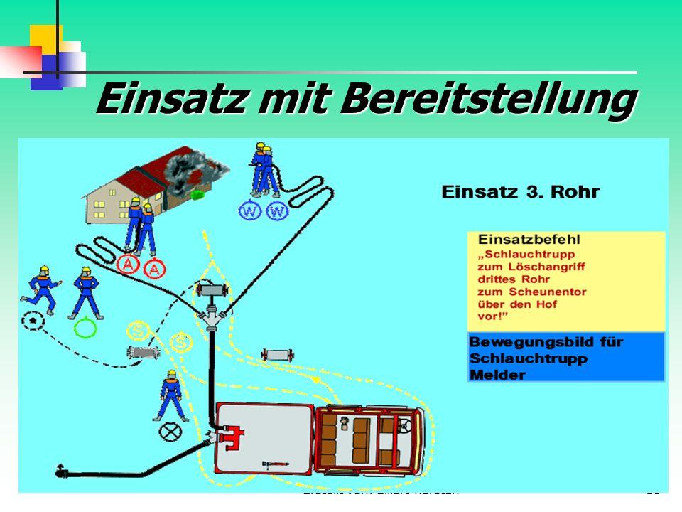 Erstellt von: Billert Karsten50 Einsatz mit Bereitstellung