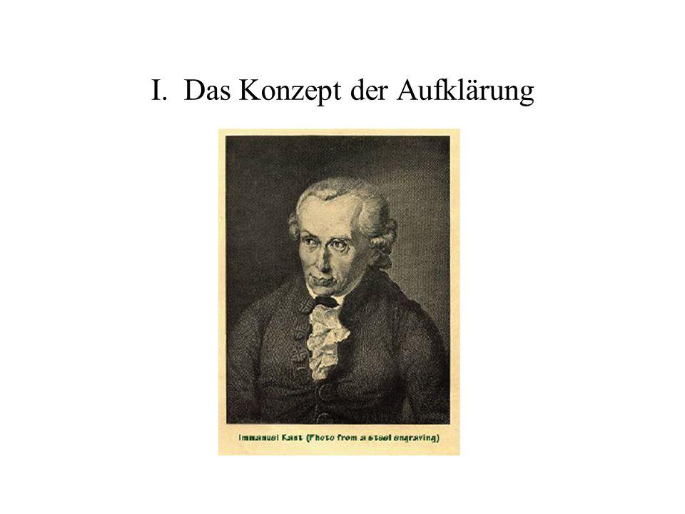 Kants Aufklärungsschrift von 1783 Aufklärung ist der Ausgang des Menschen aus seiner selbst verschuldeten Unmündigkeit.