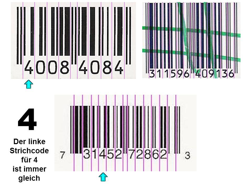 4 Der linke Strichcode für 4 ist immer gleich