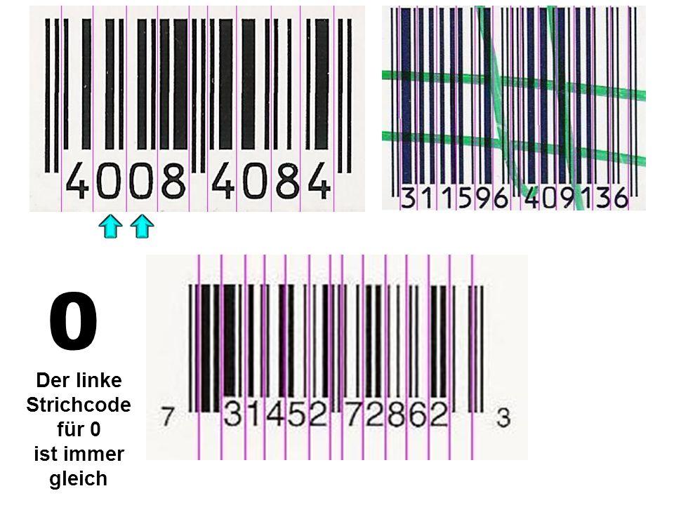 0 Der linke Strichcode für 0 ist immer gleich
