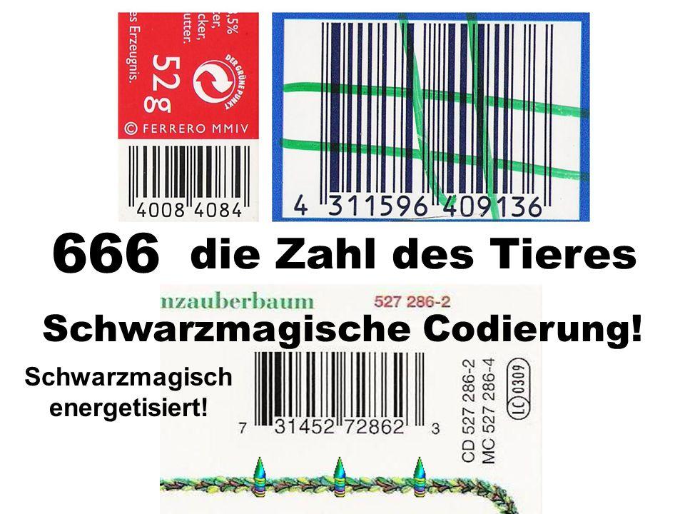 die Zahl des Tieres 666 Schwarzmagische Codierung! Schwarzmagisch energetisiert!