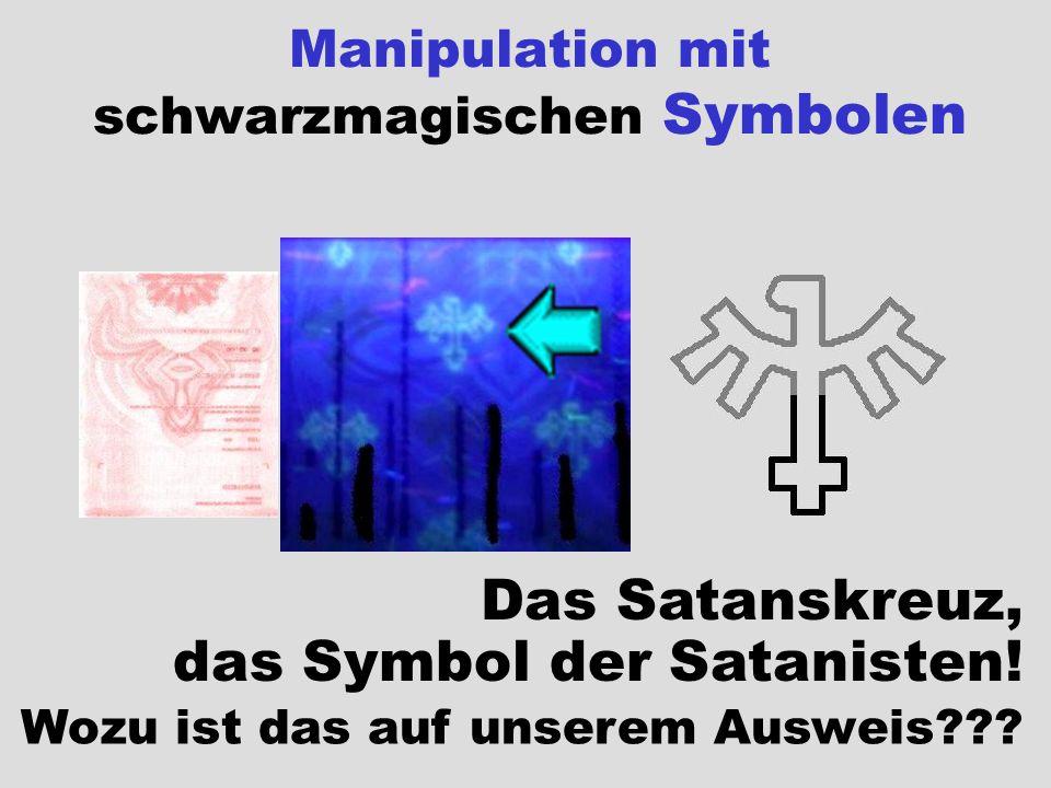 Das Satanskreuz, das Symbol der Satanisten! Wozu ist das auf unserem Ausweis???