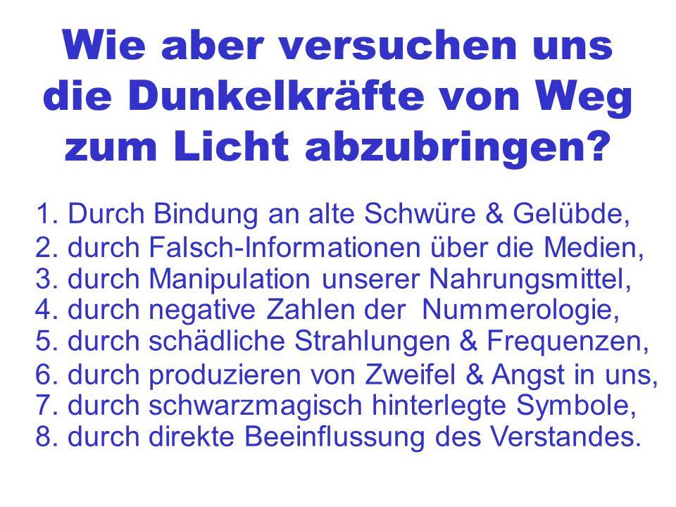 Bindung an (alte) Schwüre & Gelübde Bindung an Religionen 1.