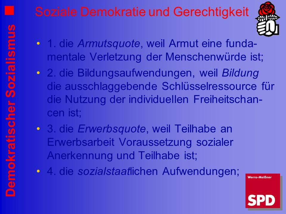 Demokratischer Sozialismus Soziale Demokratie und Gerechtigkeit 1.