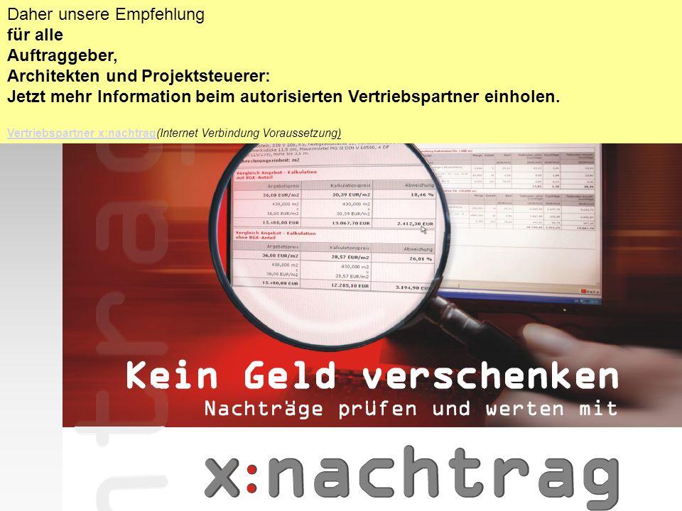 Daher unsere Empfehlung für alle Auftraggeber, Architekten und Projektsteuerer: Jetzt mehr Information beim autorisierten Vertriebspartner einholen. V