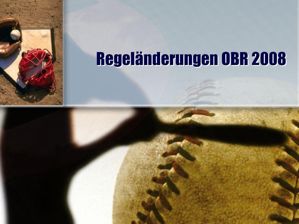 Regeländerungen OBR 2008